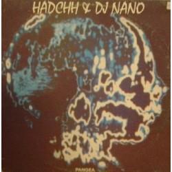 Hadchh & DJ Nano – Pangea