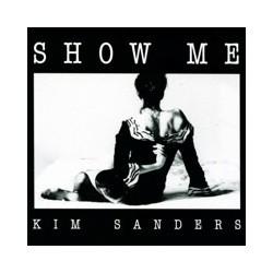 Kim Sanders – Show Me