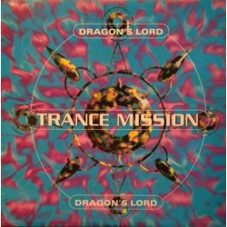 Dragon's Lord ‎– Trance Mission