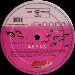 T-Bone ‎– Abyss / Watch Yourself
