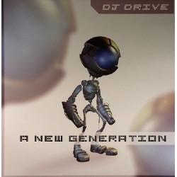 DJ Drive - A New Generation