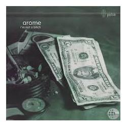 Arome – I'm Not A Bitch