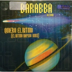 Barabba Return – Quiero El Ritmo (El Ritmo Rapido Remix) (Import)