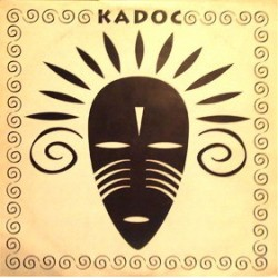 Kadoc - UntITLED(INCLUYE YOU GOT TO BE THERE¡¡)