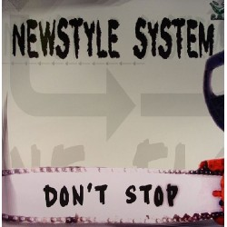 Newstyle System - Don't Stop