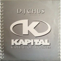 DJ Chus ‎– Kapital Of House EP (TEST PRESSING)