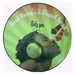 Head Horny's & Miguel Serna - Only You(CANTADO MUY BUENO Y BASE BUEN ROLLO¡¡)
