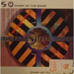 Sequential One - Pump Up The Bass