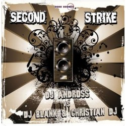DJ Andross vs DJ Blank & Christian DJ – Second Strike
