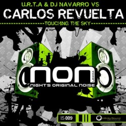 U.R.T.A & DJ Navarro VS Carlos Revuelta ‎– Touching The Sky