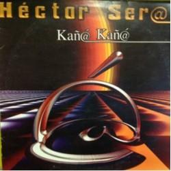 Hector Seral - Kaña Kaña