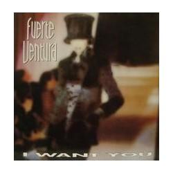 Fuerte Ventura – I Want You