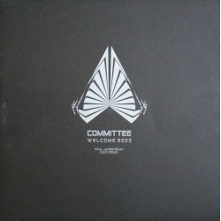 Committee – Welcome (REMIX PAUL JANES¡)