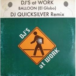 DJ's At Work – Balloon (El Globo)