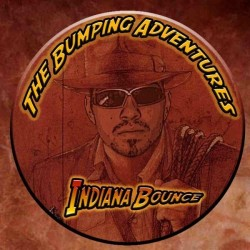 Indiana Bounce ‎– The Bumping Adventures
