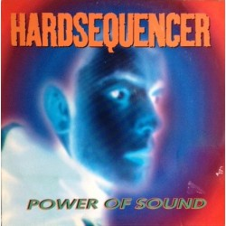 Hardsequencer ‎– Power Of Sound