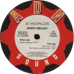2 Worlds ‎– Sweet Melody