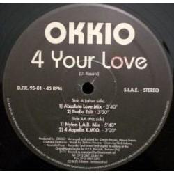 Okkio – 4 Your Love
