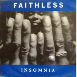 Faithless ‎– Insomnia (REMIX 96 + ORIGINAL¡¡)