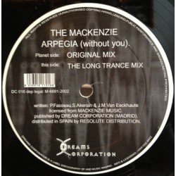 The Mackenzie – Arpegia (Without You) (2 MANO,COPIA NACIONAL SELLO DREAMS)