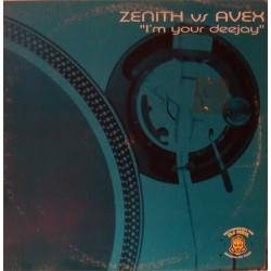 Zenith vs. Avex - I'm Your Deejay
