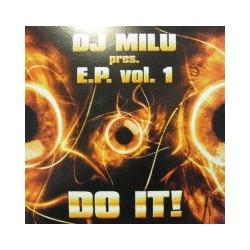 DJ Milu – E.P. Vol. 1 - Do It