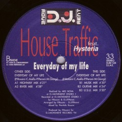House Traffic Feat. Hysteria - Everyday Of My Life