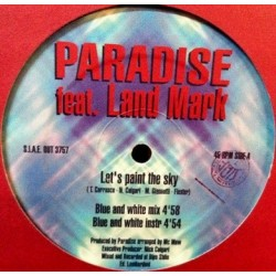 Paradise Featuring Land Mark ‎– Let's Paint The Sky