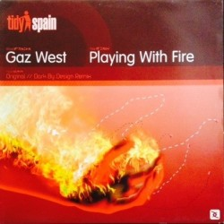 Gaz West ‎– Playing With Fire
