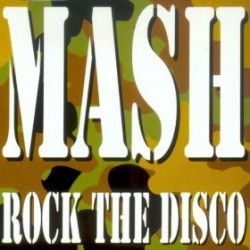 Mash - Rock The Disco
