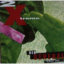 2 X-Treme – Der General (Bewegt Euch ...) (IMPORT)