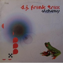 DJ Frank Trax ‎– Alchemy (MADE IN DJ)