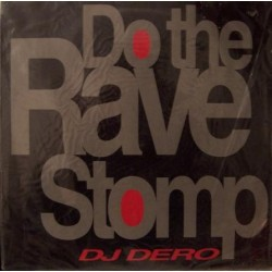 DJ Dero – Do The Rave Stomp(2 MANO,REMEMBER 90'S¡)