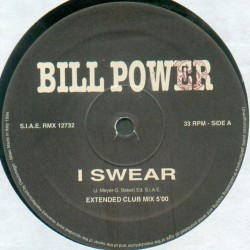 Bill Power ‎– I Swear (REMIX REOCRDS)