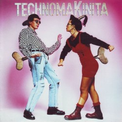 Technomakinita (TEMAZOS TECHNO¡)