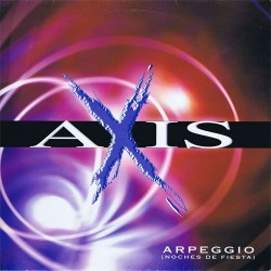 Axis – Arpeggio (Noches De Fiesta)