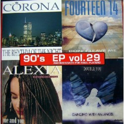 90's EP Vol. 29 (INCLUYE CORONA - RHYTHM OF THE NIGHT,DOUBLE YOU - DANCING WITH AN ANGEL  & FOURTEEN 14)