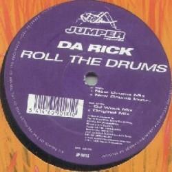 Da Rick – Roll The Drums