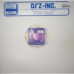 DJ'z Inc ‎– Kick Back