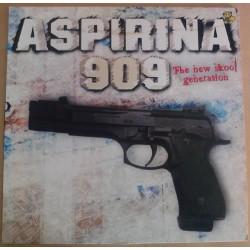 Aspirina 909 – The New Skool Generation