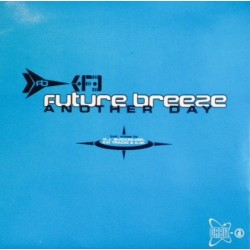 Future Breeze - Another Day