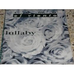 Lullaby – Como El Viento