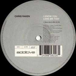 Chris Raven – I Know You Love Me Too