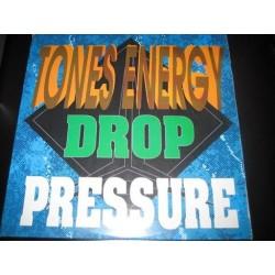 Tones Energy - Drop Pressure