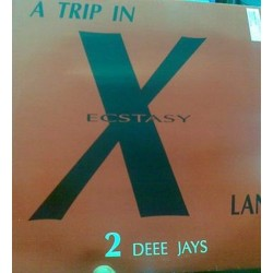2 Deee Jays ‎– A Trip In Ecstasy Land