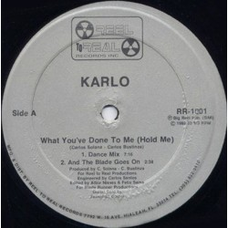 Karlo ‎– What You've Done To Me (Hold Me)