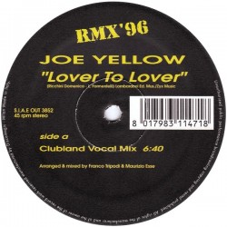 Joe Yellow - Lover To Lover RMX '96