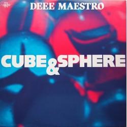 Deee Maestro - Cube & Sphere