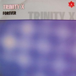 Trinity-X - Forever(TEMAZO REMEMBER¡)