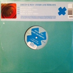 Decoy & Roy ‎– Inner Life (Remixes)